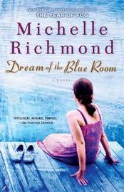 Dream of the Blue Room by Michelle Richmond image