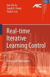 Real-time Iterative Learning Control by Jian-Xin Xu