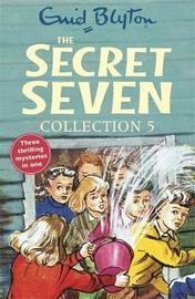 The Secret Seven Collection 5 by Enid Blyton