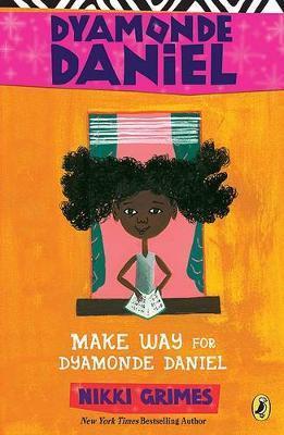 Make Way for Dyamonde Daniel by Nikki Grimes image