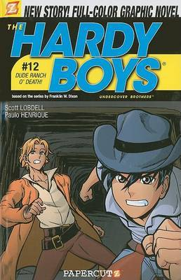 Hardy Boys #12: Dude Ranch O' Death! by Scott Lobdell image
