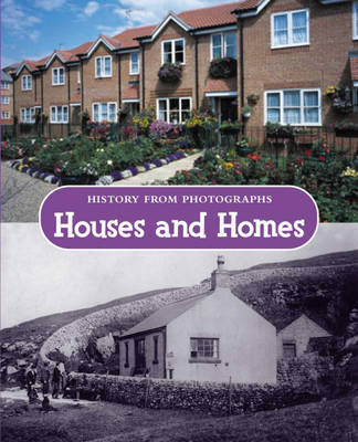 History from photographs: Houses and Homes by Kathleen Cox