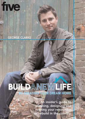 """Build a New Life"" by George Clarke"