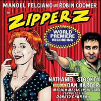 Zipperz (world Premiere Recording) by Manoel Felciano image