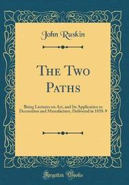 The Two Paths by John Ruskin image