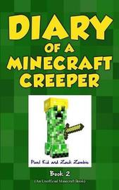 Diary of a Minecraft Creeper Book 2 by Pixel Kid