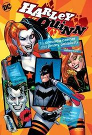 Harley Quinn by Amanda Conner and Jimmy Palmiotti Omnibus Volume 2 by Jimmy Palmiotti