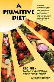 A Primitive Diet by Beverley Southam