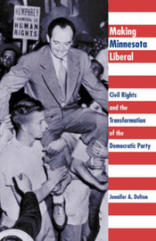 Making Minnesota Liberal by Jennifer A Delton image