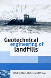 Geotechnical Engineering of Landfills by Neil Dixon
