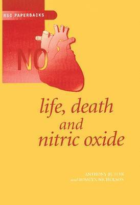 Life, Death and Nitric Oxide by Anthony R. Butler