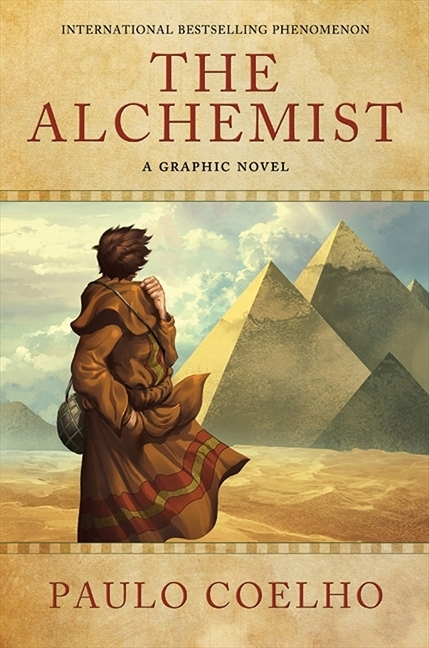The Alchemist: A Graphic Novel by Paulo Coelho