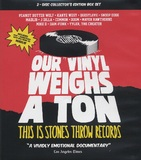 Our Vinyl Weighs a Ton: This is Stones Throw Records on DVD