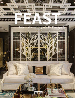 Luxury Villa Feast: 4 by Wang Yu