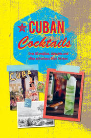 Cuban Cocktails by Ryland Peters & Small