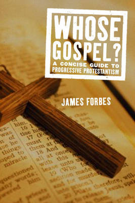 Whose Gospel? by James Forbes image