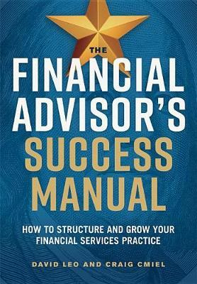 THE FINANCIAL ADVISOR'S SUCCESS MANUAL by LEO/CMIEL image
