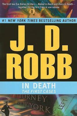In Death : The First Cases (In Death #1 & #2) by J.D Robb