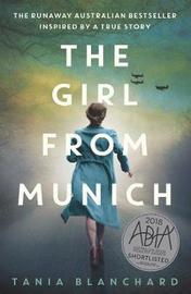 The Girl from Munich by Tania Blanchard image