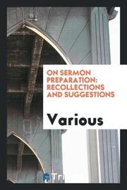 On Sermon Preparation by Various ~ image