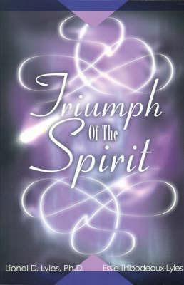Triumph of the Spirit by Lionel D Lyles, Ph.D. image