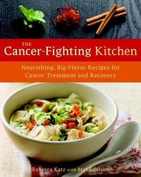 The Cancer-fighting Kitchen by Rebecca Katz image