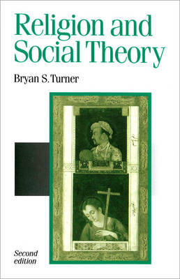 Religion and Social Theory by Bryan S Turner image