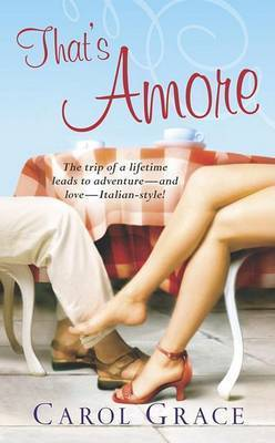 Thats Amore by Carol Grace