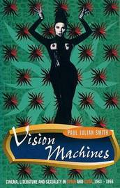 Vision Machines by Paul Julian Smith image
