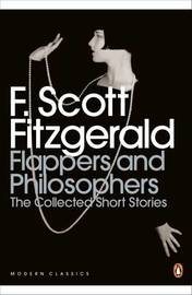 Flappers and Philosophers: The Collected Short Stories of F. Scott Fitzgerald by F.Scott Fitzgerald image