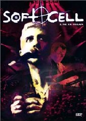 Soft Cell - Live in Milan on DVD