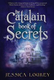 The Catalain Book of Secrets by Jessica Lourey image