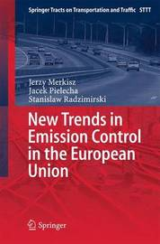 New Trends in Emission Control in the European Union by Jerzy Merkisz