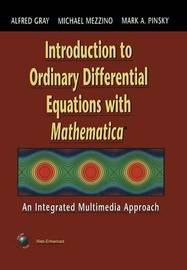 Introduction to Ordinary Differential Equations with Mathematica by Alfred Gray