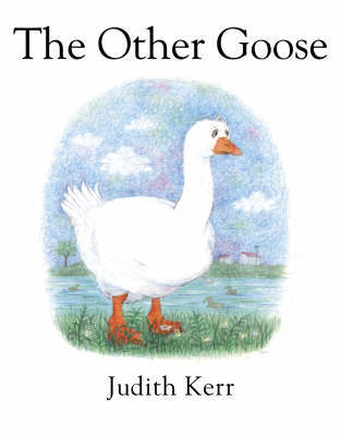 The Other Goose by Judith Kerr image
