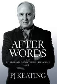 After Words by Paul Keating