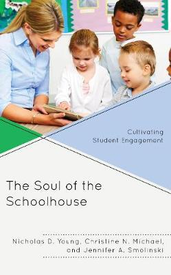 The Soul of the Schoolhouse by Nicholas D. Young image