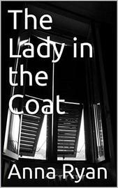 The Lady in the Coat by Anna Ryan