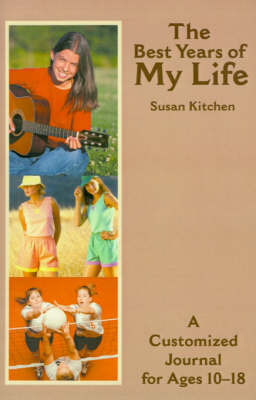 The Best Years of My Life by Susan Kitchen image