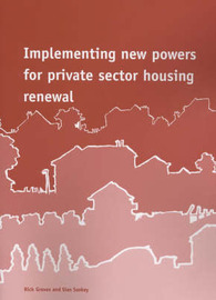 Implementing New Powers for Private Sector Housing Renewal by Rick Groves image