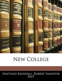 New College by Hastings Rashdall
