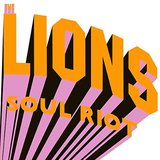 Soul Riot by The Lions