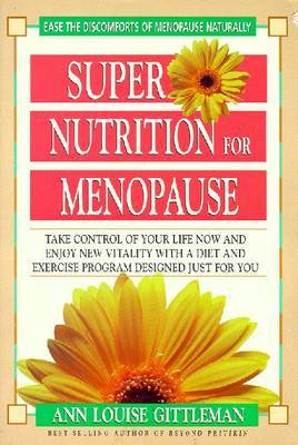 Super Nutrition for Menopause by Ann Louise Gittleman image