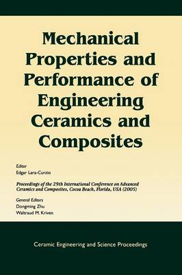Mechanical Properties and Performance of Engineering Ceramics and Composites