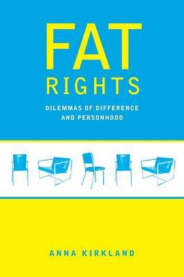 Fat Rights by Anna Kirkland