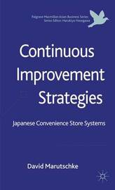 Continuous Improvement Strategies by David Marutschke