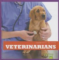 Veterinarians by Cari Meister