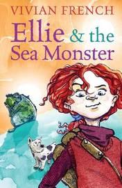 Ellie and the Sea Monster by James de la Rue