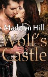 Wolf's Castle by Madelyn Hill image