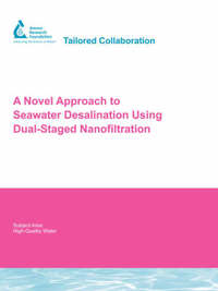 A Novel Approach to Seawater Desalination Using Dual-Staged Nanofiltration by Yann A. Gouellec